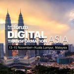 TM Forum Digital Transformation Asia – Kuala Lumpur / Malaysia on 13-15 November 2018